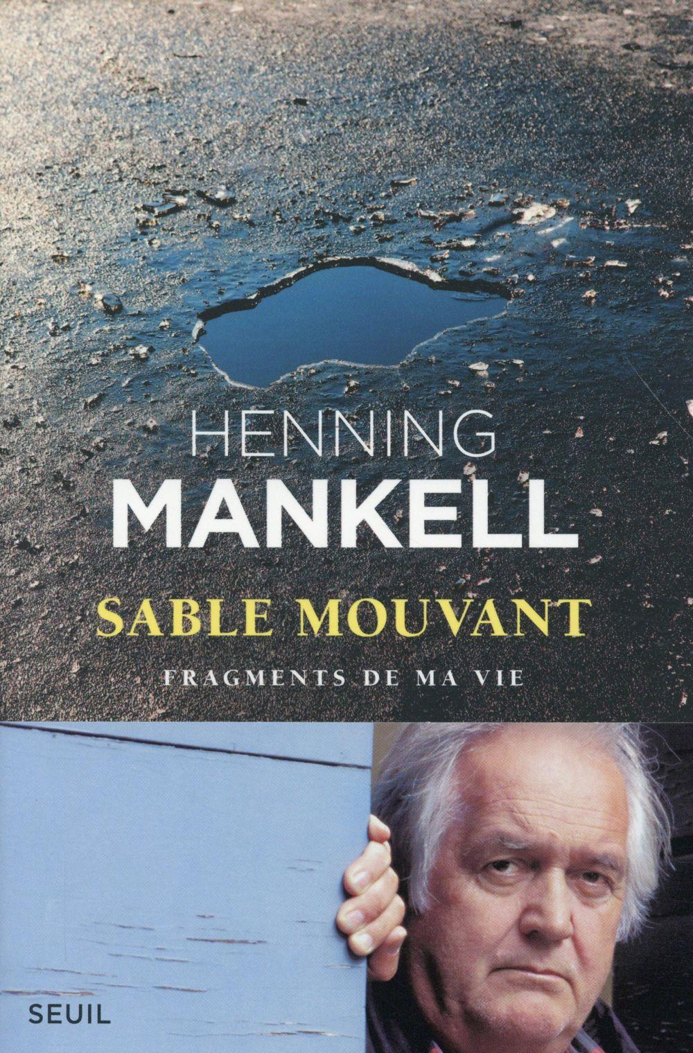 Sable mouvant, fragments de ma vie