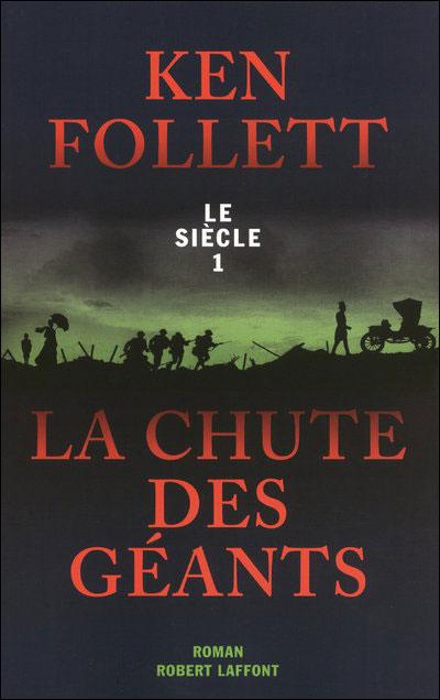 Le siècle, tome 1, La chute des géants