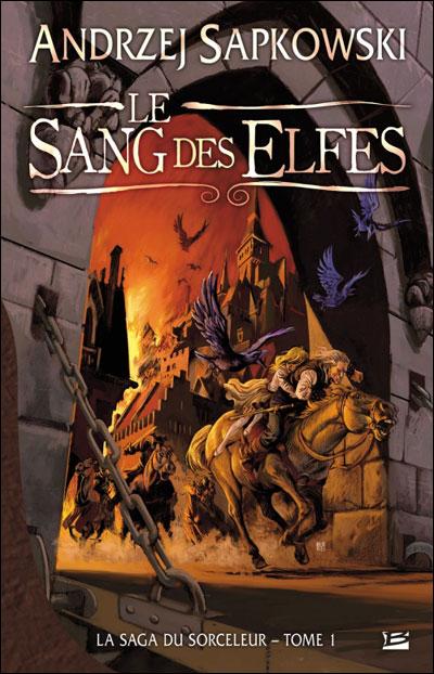 La Saga du Sorceleur (tome 1), Le Sang des elfes