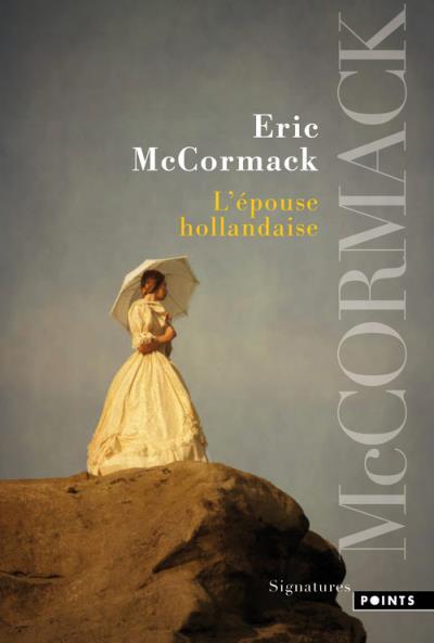 L'épouse hollandaise, d'Eric McCormack