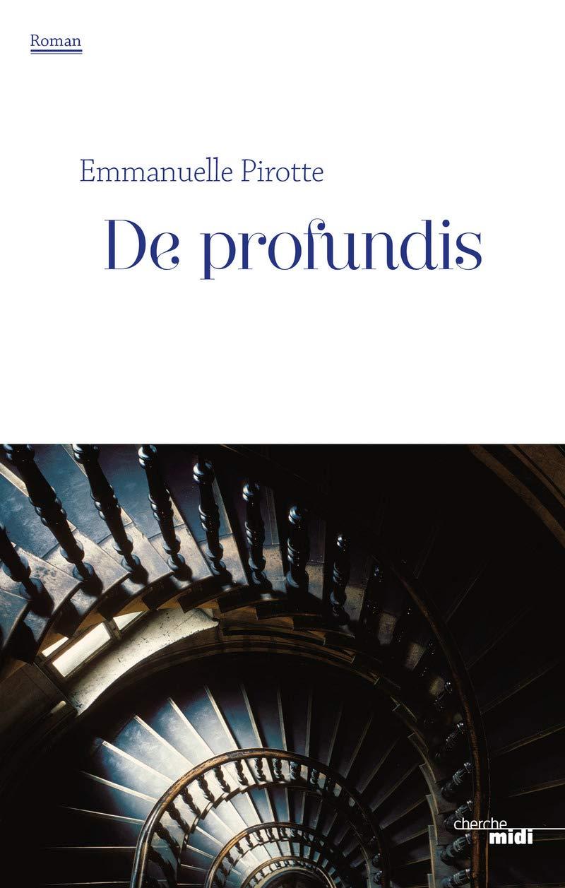 De profundis, d'Emmanuelle Pirotte