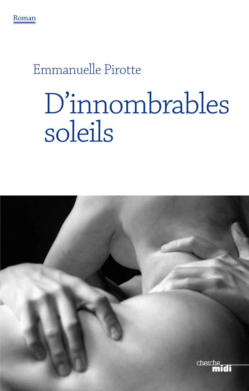 D'innombrables soleils, d'Emmanuelle Pirotte