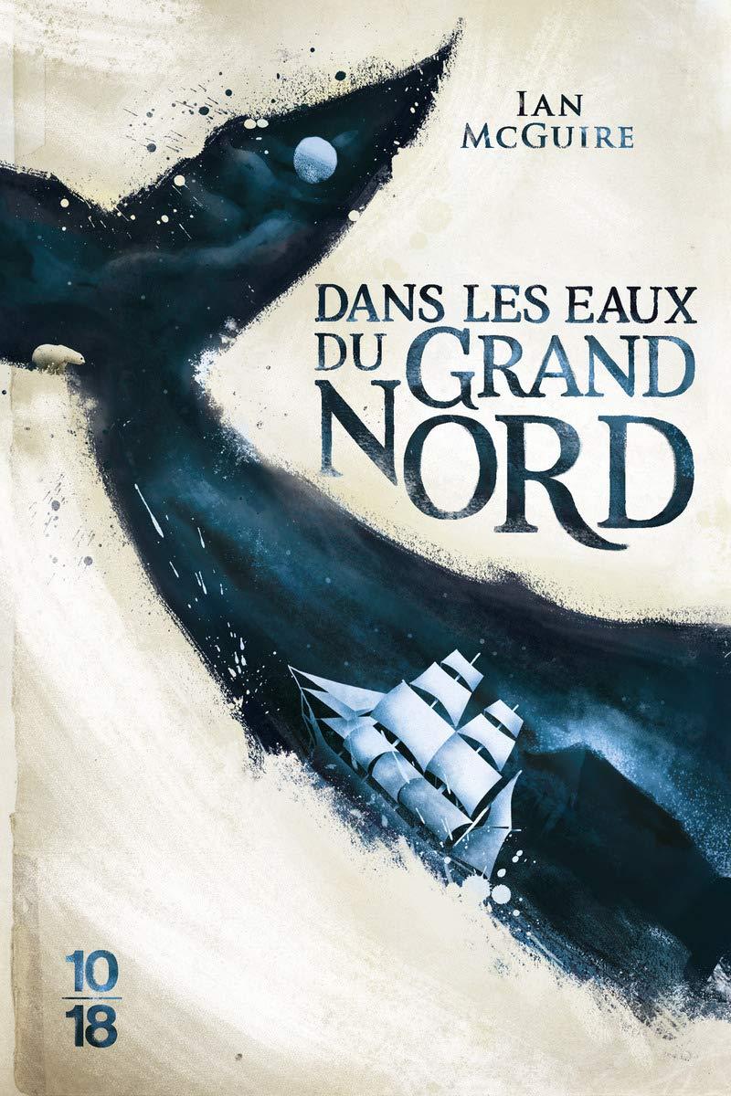 Dans les eaux du Grand Nord, de Ian McGuire