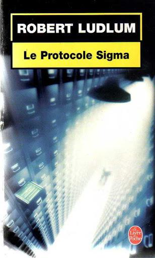 Le Protocole Sigma, de Robert Ludnum