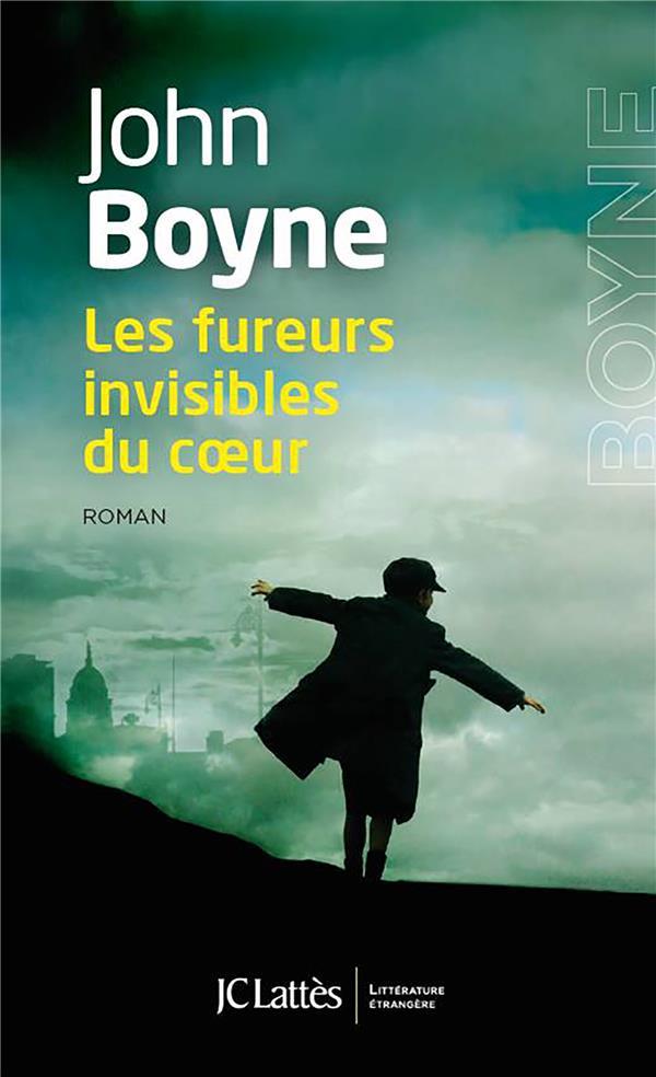 Les fureurs invisibles du cœur, de John Boyne