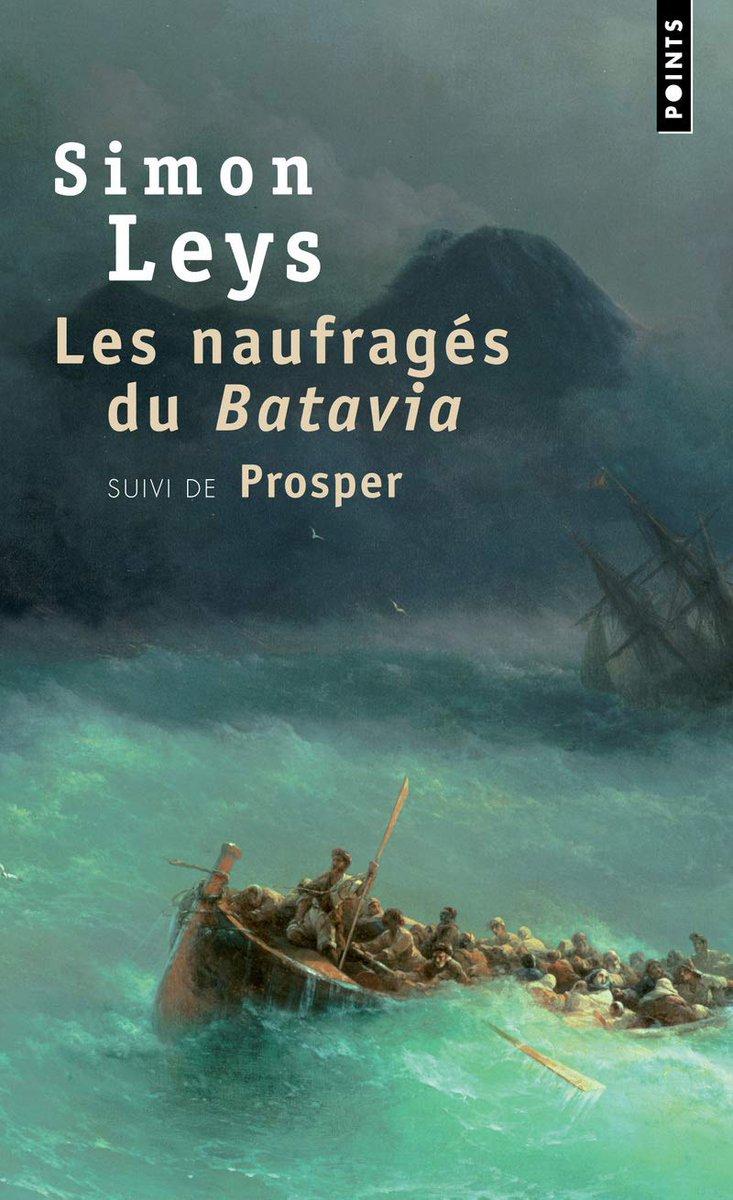 «Les naufragés du Batavia», suivi de «Prosper», de Simon Leys