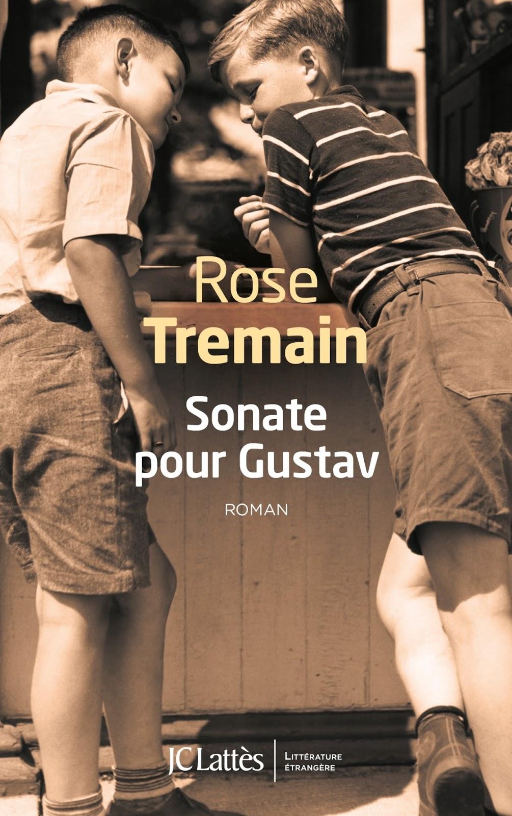 Sonate pour Gustav, de Rose Tremain